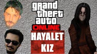 GTA 5 Online Türkçe Gizli Yerler | Hayalet Kız | Bölüm 13