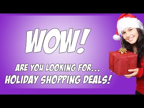Holiday Online Shopping Deals