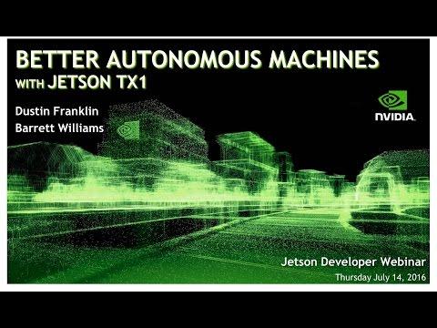 Building Better Autonomous Machines with NVIDIA Jetson