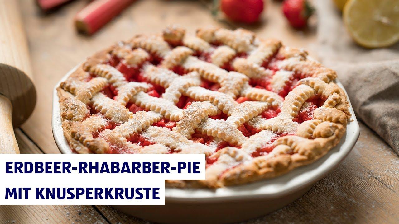Erdbeer Rhabarber Pie Mit Knusperkruste Backen Mit Hofer Youtube
