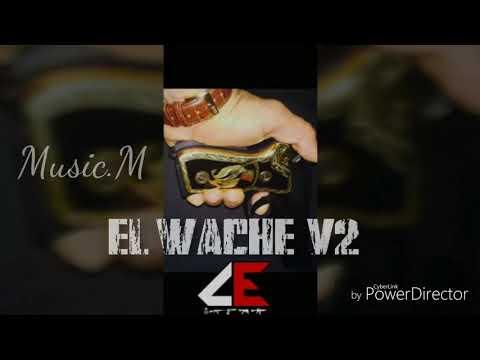 El Wache v2 - Comando Exclusivo (2017)