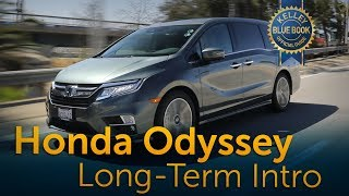 2018 Honda Odyssey - Long-Term Ownership Intro