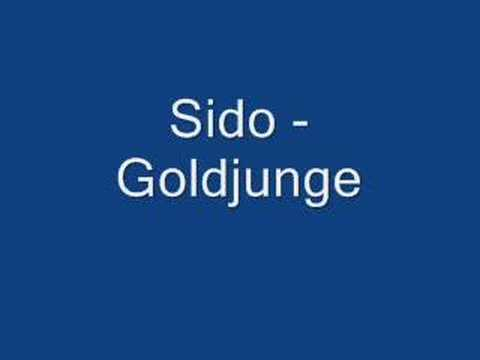 Sido - Goldjunge