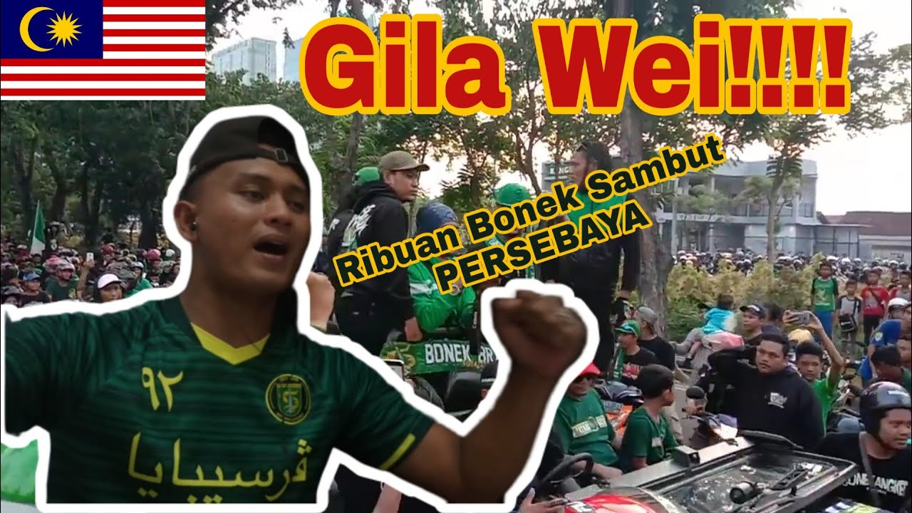 Download Gila!!! Ribuan Bonek Sambut Pasukan Persebaya / Malaysia Reaction