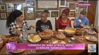 Teo Show 20.12.2018 - Cubanezele Biu, Mama Si Fiica Ei Descopera Romania Autentica!
