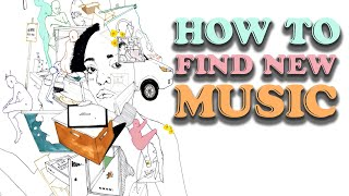 How To Find New Music (A Guide)