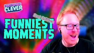 Funniest Moments 2nd Edition - The Best of ChristopherClever on Twitch