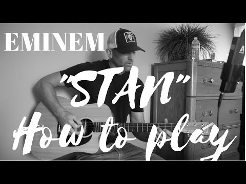 How To Play Stan by Eminem - Guitar Tutorial