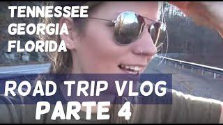 ROAD TRIP PARTE 4: linda Tennessee, chegando na Florida...!