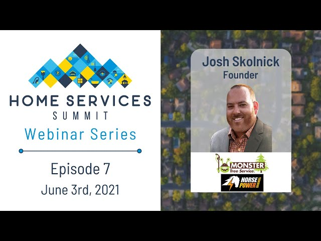 Josh Skolnick Discusses All Things Monster Tree Service and Horse Power Brands - Webinar Ep. 7
