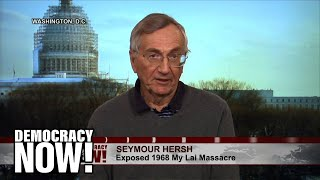 Seymour Hersh Recalls Reporting On My Lai Massacre In Vietnam