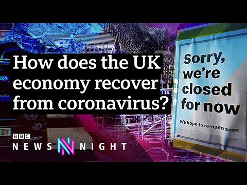 Coronavirus lockdown: The longterm effect on the UK economy - BBC Newsnight