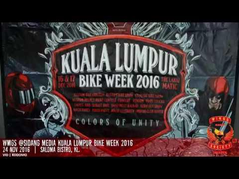 WMGS @Sidang Media Kuala Lumpur Bike Week 2016