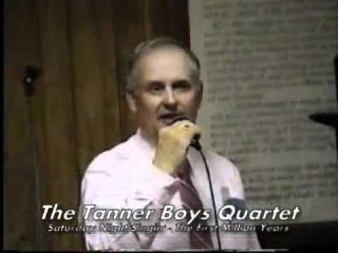 Tanner Boys Quartet -- Saturday Night Singin' -- T...