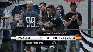Τα γκολ του ΠΑΟΚ-FC Nordsjaelland - PAOK TV