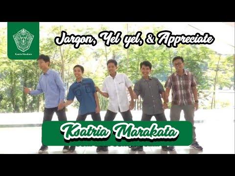Jargon, Yel-yel, dan Appreciate Ksatria 2 - Marakata