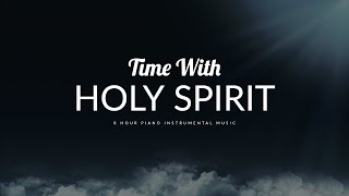 8 Hour Peaceful & Relaxation Music: Time with Holy Spirit | Meditation Music | Alone With God