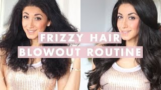 Hair Routine For Frizzy Hair | Blowout & How To Get Silky Hair