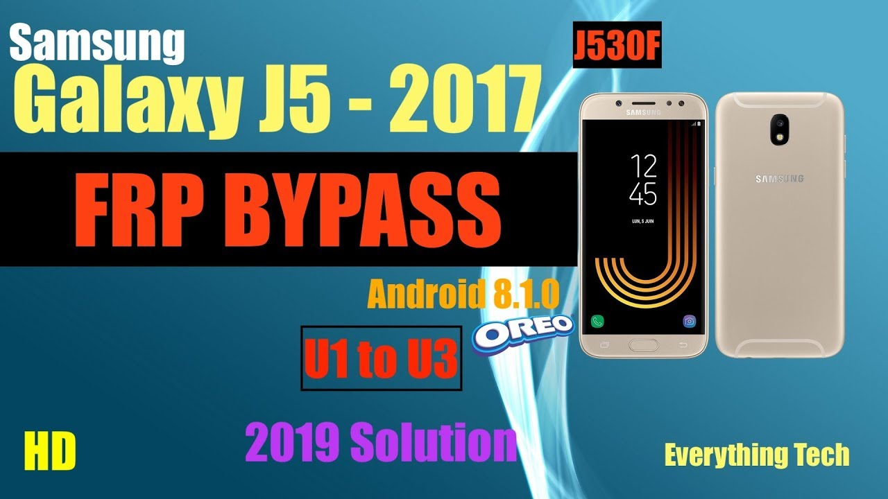 Samsung J5 (2017) | FRP Bypass 2019 | J530F | Easy Guide | Android 8 1 0  (U1 to U3)