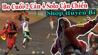 (FREEFIRE) Shop Huyền Bí Giảm 90% , Bo Cuối Xanh Chín Solo Cận Chiến 2 Đấu 4 Và Cái Kết.