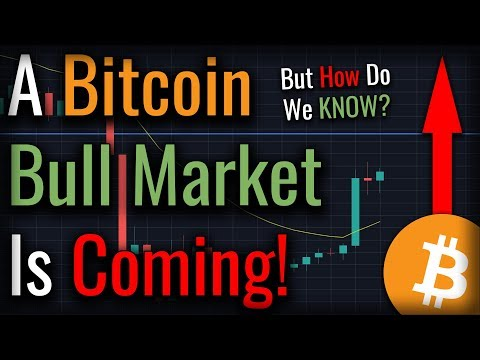 A Bitcoin BULL MARKET Is Coming – Here's How We KNOW