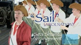 Sail (AWOLNATION) Sea Shanty arrangement by jimlapbap