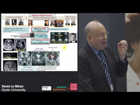 Diffusion MRI: From Conception to Maturity - Denis Le Bihan