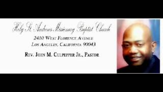 Text : Behave Yourself / Sermon : Rev. Pastor Culpepper JR. of Holy St. Andrew MBC
