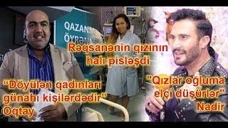 """""""Döyülən qadınları günahı kişilərdədir"""" - Oqtay,Rəqsanənin qızının halı pisləşdi"""