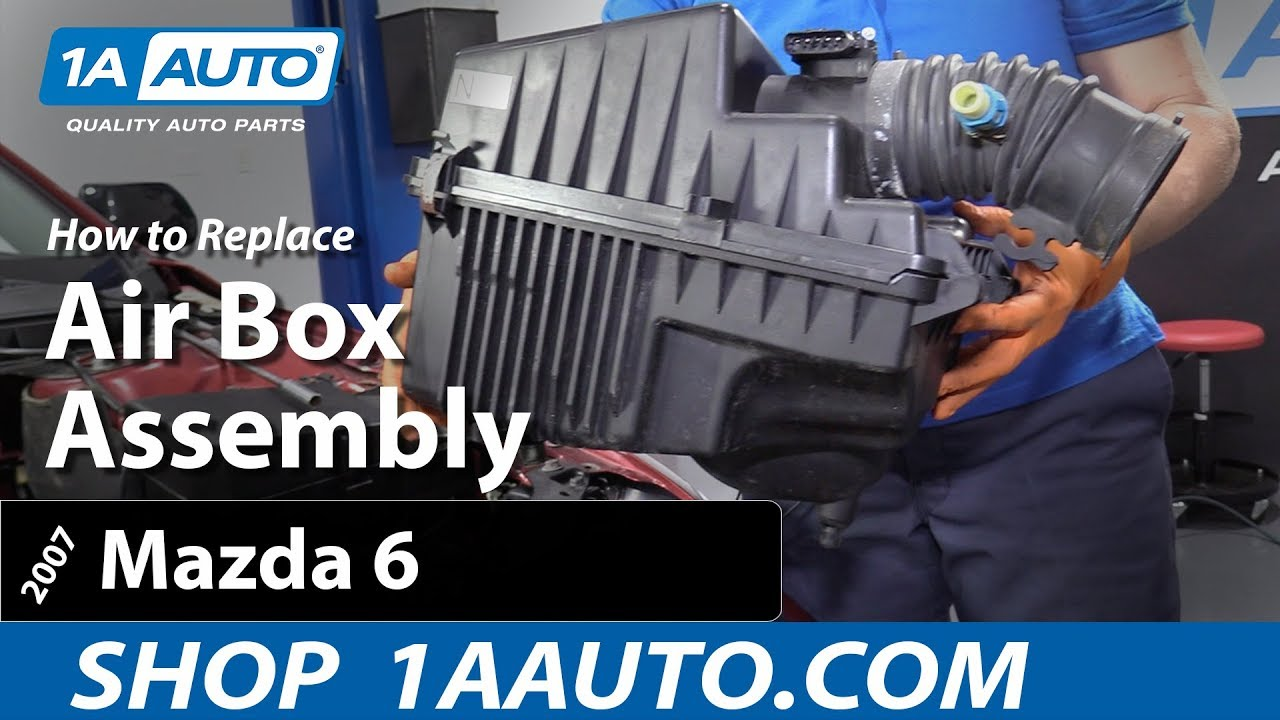 02 Box How To Replace Air Box Assembly 02 07 Mazda 6