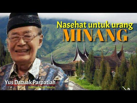 Nasehat Datuak Parpatiah Untuk Orang Minang..!!!