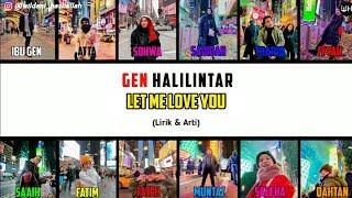 Let Me Love You Lirik - Gen Halilintar (Terbaru 2020) | Gen Halilintar Song Lirik