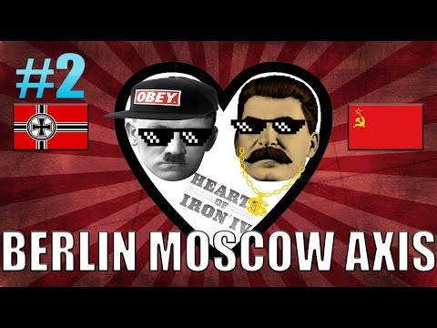 HOI4 Unholy Alliance! | Berlin-Moscow Axis (Hearts of Iron 4 - Part #2) [HOI4] |