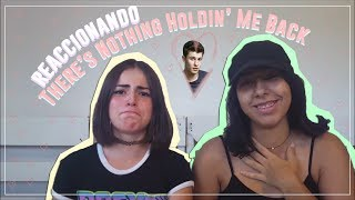 There's Nothing Holdin' Me Back- Shawn Mendes (Reaccionando)