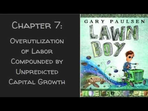 Lawn Boy by Gary Paulsen Ch. 7-9