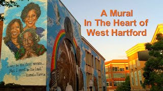 A Mural in the Heart of West Hartford - The Journey to Freedom & Excellence