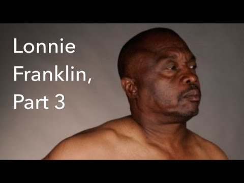 Lonnie Franklin, Serial Killer - Interrogation Analysis, Part 3 of 3