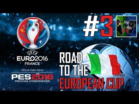 ITALIA vs IRLANDA! - PES 2016: ROAD TO THE EUROPEAN CUP! #3 (HD)