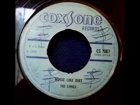 The Lyrics Music Like Dirt  - Coxsone - Studio One