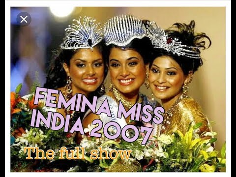Femina Miss India 2007 - The Complete Show