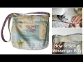 How to Sew a Messenger Bag - Frocks & Frolics  'Grab THAT Bag' Pattern