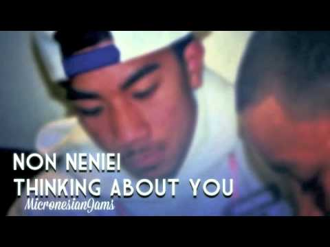 Non Neniei, Thinking About You (Chuukese Song) by Mc iuchy [Micronesian Jams]