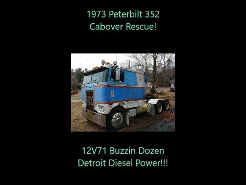 1973 V12 Powered Peterbilt 352 Episode 1 - The Rescue