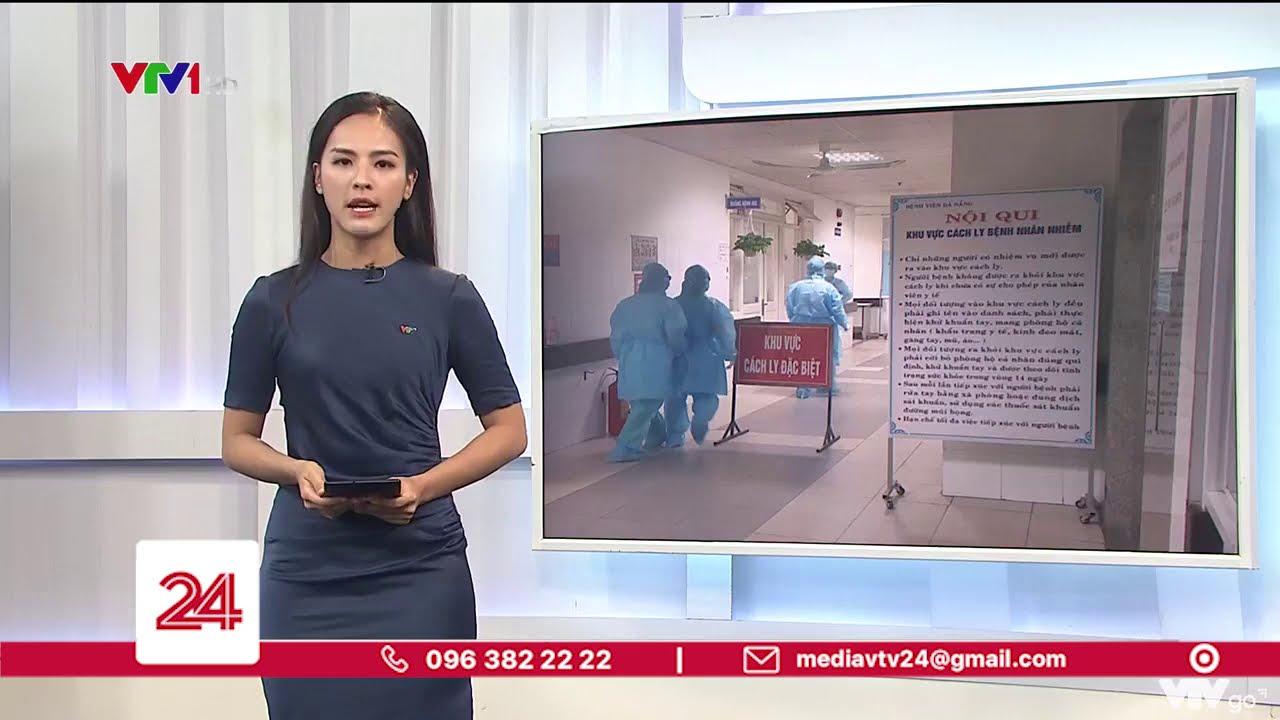 Chính thức: Bệnh nhân ở Đà Nẵng mắc COVID-19   VTV24