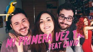 MI PRIMERA VEZ TAG   feat ZAVID