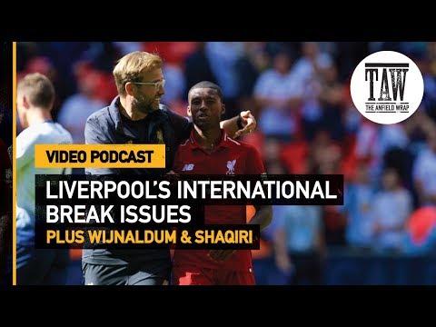 Liverpool's International Break Issues   Free Podcast