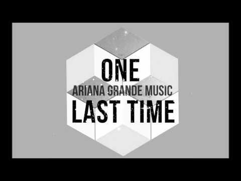 Ariana Grande - One Last Time (Audio)