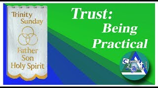 Trust: Being Practical