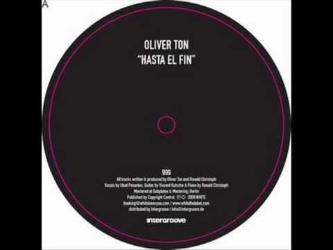 Oliver Ton - Hasta el fin