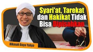 Syari'at, Tarekat dan Hakikat Tidak Bisa Dipisahkan - Hikmah Buya Yahya